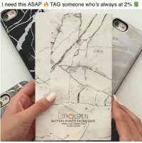 Iphone, Phone, and Best: I need this ASAP  TAG someone who's always at 2%  LUXYLEMON  BATTERY POWER PHONE CASE  www.LUXYLEMON COM  # LUXTLE MON Need this for going out! Brand new mystic marble battery case from @luxylemon Best battery case of 2018 🥇 Keep charged when you need it most. 25% FLASH SALE! Use code FALL25 at checkout 💥 plug overnight and keep charged all day. Available for iPhone & Samsung at www.luxylemon.com 🍋 shop and follow @luxylemon @luxylemon