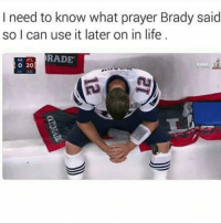 Nigga channeled some dark power and came back with the force of 200 years of oppression: I need to know what prayer Brady said  so I can use it later on in life  TRADE  o 20 Nigga channeled some dark power and came back with the force of 200 years of oppression