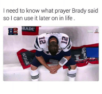 Facts 💯: I need to know what prayer Brady said  so I can use it later on in life  RADE  NE ATL  O 20 Facts 💯