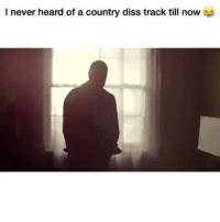 Wtf 💀💀💀😂: I never heard of a country diss track till now Wtf 💀💀💀😂