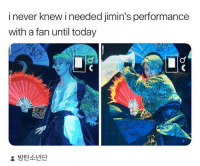Today, Never, and Fan: i never knew i needed jimin's performance  with a fan until today  방탄소년단 #JIMIN 🐾