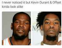 offset woo woo wooo lol: I never noticed it but Kevin Durant & Offset  kinda look alike offset woo woo wooo lol