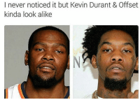 Dunk, Finals, and Funny: I never noticed it but Kevin Durant & Offset  kinda look alike KD offset OKC's NBA finals chances via @dunk