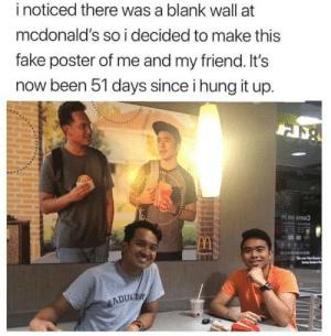 Gotta circle the french fries for marketing impact: i noticed there was a blank wall at  mcdonald's so i decided to make this  fake poster of me and my friend. It's  now been 51 days since i hung it up.  ni no omoo Gotta circle the french fries for marketing impact