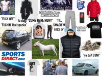 """Come Here Now: """"I  Pay  as  go  NORTHERN CHAV  STARTER PACK  10:30  0508204  """"FUCK OFF To dou: COME HERE NOW! TLL  """"FUCKIN' litol spacka  o doj:  I""""""""ILL  SMASH YA  FACE IN""""  PAREN TAL  they light fireworks in  daylight and inthe  middle of summer'  ADVISORY  EXPLICIT CONTENT  adidas  SPORTS  DIRECT.coM  ya daft CUNT""""  UST  ORSA  KM51 HZS  PD Photogra phers"""