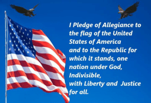 Good Morning Patriots! Have a great day, be safe and alert out there. Let's get the day started out right.   ~ The Wolfdragon: I Pledge of Allegiance to  the flag of the United  States of America  and to the Republic for  which it stands, one  nation under God  Indivisible  with Liberty and Justice  for all. Good Morning Patriots! Have a great day, be safe and alert out there. Let's get the day started out right.   ~ The Wolfdragon