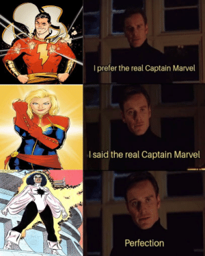 The true answer to the Shazam/Captain Marvel debate: I prefer the real Captain Marvel  I said the real Captain Marvel  Perfection The true answer to the Shazam/Captain Marvel debate