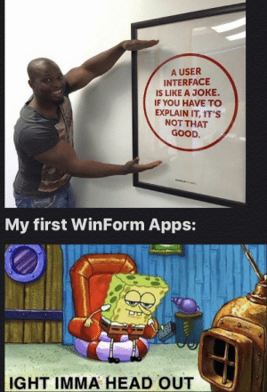 I probably made over 5 forms that were just front end and had no function whatsoever: I probably made over 5 forms that were just front end and had no function whatsoever
