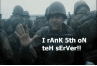 Server, Teh, and Rank: I rAnK 5th oN  teH sErVer!! AN oldie but a goodie!