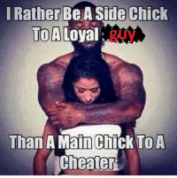 taking no chances with zuccbook: I Rather Be A Side Chick  ToA  Loyal  Than A Main Chick To A taking no chances with zuccbook