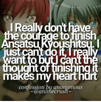 Memes, Anonymous, and 🤖: I Really donthave  e Co  ust cant doit  makes my hearthdrt  confession by anonymous  (a animecrus ⠀⠀ ⠀ ⠀ ⠀ ⠀—✿ CONFESSION ! ⠀ ⠀> confessed by: anonymous ⠀> Whyyy ⠀ ⠀ °*ೄ ♡˚༣ send us more confessions on @anicrush ! ⠀ ⠀