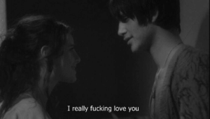 Fucking, Love, and You: I really fucking love you