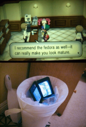 Fedora, Can, and Make: I recommend the fedora as well--it  can really make you look mature. Perfect response.
