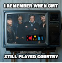 """Memes, Music, and Country Music: I REMEMBER WHEN CMT  wehatepopcountry.com  STILL PLAYED COUNTRY REMINDER: CMT will actually be playing real country music tonight during the airing of their special tribute to ol' Waylon titled """"Outlaw: Celebrating The Music of Waylon Jennings"""" at 10:00PM EST. Check your local listings!  Please share this post to help spread the word!"""