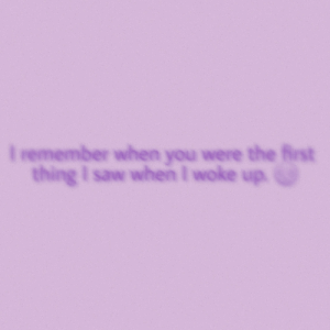 Emoji, Saw, and Im 14 & This Is Deep: I remember when you were the first  thing I saw when I woke up. It's real blurry, but we all know what emoji that is, right? [OC]