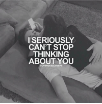 thinking of you: I SERIOUSLY  CAN'T STOP  THINKING  ABOUT YOU  GEOVERDOSELOVERS