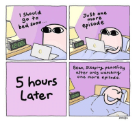 """Soon..., Http, and One: I Should  go to  bed soon  Just on  more  episod e  2  Bean, seeping peacefully  aFter onty watching  one more episod e  ourS  Later  Ketnipz <p>Bean believes in you. via /r/wholesomememes <a href=""""http://ift.tt/2GLr5BR"""">http://ift.tt/2GLr5BR</a></p>"""