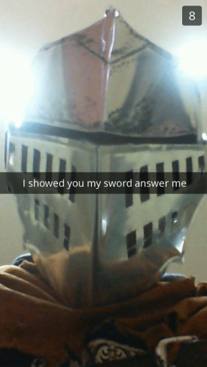 Ass, Fucking, and Shit: I showed you my sword  answer me the-man-who-sold-za-warudo:  hugh-mungus:  the-man-who-sold-za-warudo:   pls….   What kinda thin ass dex shit is this you bragged about a fucking Zweihander  No swearing please, I'm trying to impress the ladies