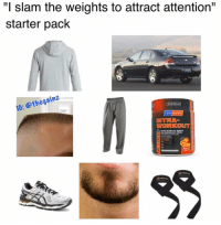 "Memes, Tbt, and Starter Pack: ""I slam the weights to attract attention""  starter pack  IG: @thegainz  WORKOUT  NTRA WORKOUT ENENGT Tbt"