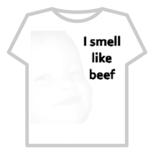 Beef, Smell, and Roblox: I smell  like  beef I smell like beef - Roblox