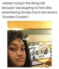 """I'm officially too high for IG loggingoff 😂😂😂😂😂: I started crying in the dining hall  because l was laughing so hard after  remembering Scooby Doo's real name is  Scoobert Doobert"""" I'm officially too high for IG loggingoff 😂😂😂😂😂"""