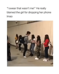 "Funny, Phone, and Girl: ""I swear that wasn't me!"" He really  blamed the girl for dropping her phone  Imao shawn is so funny"