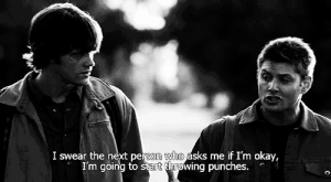 https://iglovequotes.net/: I swear the next person who asks me if I'm okay,  I'm going to start throwing punches. https://iglovequotes.net/