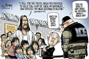 "cartoonpolitics:  (cartoon by David Horsey): ""I TELL YOU THE TRUTH, WHEN YOU REFUSED  208TO HELP THE LEAST OF THESE MY BROTHERS  AND SISTER5, YOU WERE REFUSING TO HELP ME.  HAY-500S,  MR.SESSION5.  SHOULD  WHACK HIM?  SEATILE TIMES  (MATTHEW 25:40)  WH0'S THE  WEIRDO  IN THE  BATH-  ROBE?  BORDER  DETENTION cartoonpolitics:  (cartoon by David Horsey)"
