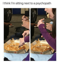 Pizza pizza pizza pizza: I think I'm sitting next to a psychopath  eHut Pizza pizza pizza pizza