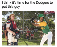 Dodgers, Funny, and Lmao: I think it's time for the Dodgers to  put this guy in Lmao NoChill