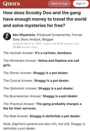 I think shaggy might be a pot dealer: I think shaggy might be a pot dealer