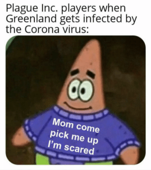 I thought Greenland could never get infected: I thought Greenland could never get infected