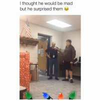 Memes, Teacher, and Cool: I thought he would be mad  but he surprised them My teacher never would've been this cool 😂 Credit: @amiahleigh