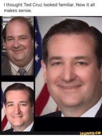 Ted Cruz: I thought Ted Cruz looked familiar. Now it all  makes sense  ifunny.CO