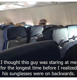 Creepy, Funny, and Sunglasses: I thought this guy was staring at me  for the longest time before I realized  his sunglasses were on backwards. Creepy via /r/funny https://ift.tt/2uHP0wz