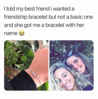 Best Friend, Best, and Link: I told my best friend i wanted a  friendship bracelet but not a basic one  and she got me a bracelet with her  name Custom bracelets from @galaxyswap 😭 use my code 'gossipgirl' to save some cash💕 link in bio