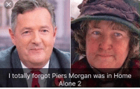 Uncanny.: I totally forgot Piers Morgan was in Home  Alone 2 Uncanny.