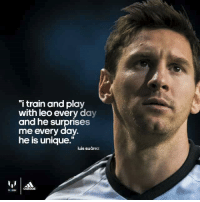 """Leo Messi <3: """"i train and play  with leo every day  and he surprises  me everyday.  he is unique.""""  luis suarez  Messi adidas Leo Messi <3"""