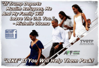 "Facebook, Family, and Memes: ""I Trump Deports  And My Family Will  Leave The US Too  Michele Obama  NATION  IN  DISTRESS  e us on  facebook  TVOTP  The Voice of the People  LIKE""  If You Will Help Them Pack!"