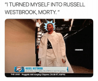 """Basketball, Espn, and Nba: """"I TURNED MYSELF INTO RUSSELL  WESTBROOK, MORTY.""""  CNBAMEMES  RUSSELL WESTBROOK  28.5 PPG, 10.2 APG, 10.2 RPG in last 14 games  THE LEAD  Nuggets visit surging Clippers (10:30 ET, ESPN) Rick & Morty 🔥😂 nba nbamemes westbrook rickandmorty (Via KyleAMadson-Twitter)"""