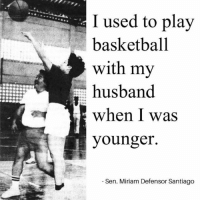 Rest in peace madam 😢😪😔⛪️🙏🏻 -YoungBlood🏀: I used to play  basketball  with my  husband.  when I was  younger.  Sen. Miriam Defensor Santiago Rest in peace madam 😢😪😔⛪️🙏🏻 -YoungBlood🏀