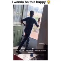 Get in the mood! 😂 Credit: whoop_pullova (twitter): I wanna be this happy  G:Daquan  his fool can't even clean a window without  dancing Get in the mood! 😂 Credit: whoop_pullova (twitter)