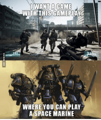 space marine: I WANT A GAME  WITH THIS CAMEPLA  x6  WHERE YOU CAN PLAY  A SPACE MARINE