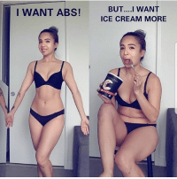 Love, Memes, and Cake: I WANT ABS!UT WA  BUT....I WANT  ICE CREAM MORE I love cake and bread😣😣😍😍😂😂😂