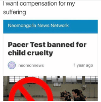 News, Pacer, and Test: I want compensation for my  suffering  Neomongolia News Network  Pacer Test banned for  child cruelty  neomonnewS  1 year ago The FitnessGram™ Pacer Test is a multistage aerobic capacity test that progressively gets more difficult as it continues. The 20 meter pacer test will begin in 30 seconds. Line up at the start. The running speed starts slowly, but gets faster each minute after you hear this signal.