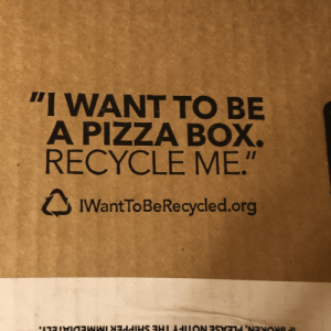 "I vow to help this box fulfill its dreams: ""I WANT TO BE  A PIZZA BOX.  RECYCLE ME.""  IWantToBeRecycled.org I vow to help this box fulfill its dreams"