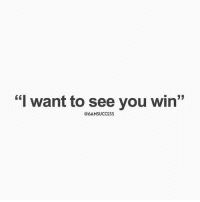 """Memes, 🤖, and You: """"  I want to see you win  """"  @6AMSUCCESS 6amsuccess 👊🏼"""