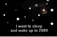 Tumblr, Sleep, and Truth: I want to sleep  and wake up in 2089  By ufo-the-truth-is-out-there.tumblr.com