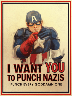 Blessed, Tumblr, and Thank You: I WANT YOU  TO PUNCH NAZIS  PUNCH EVERY GODDAMN ONE et-in-arkadia:art by @terriblenerd. thank you for this blessed image