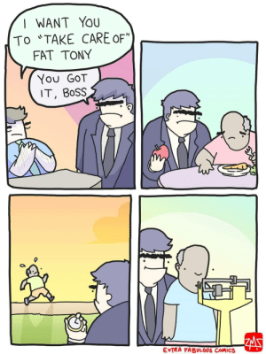 "Take care of Fat Tony via /r/wholesomememes https://ift.tt/3739wcv: I WANT YOU  TO ""TAKE CARE OF""  FAT TONY  You GOT  IT, BOSS  ZM  EXTRA FABULOUS COMICS Take care of Fat Tony via /r/wholesomememes https://ift.tt/3739wcv"